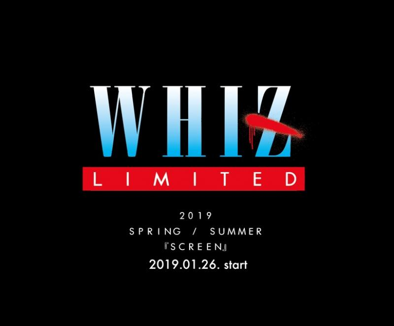 WHIZ LIMITED 2019 SPRING / SUMMERシーズン『SCREEN』START!!